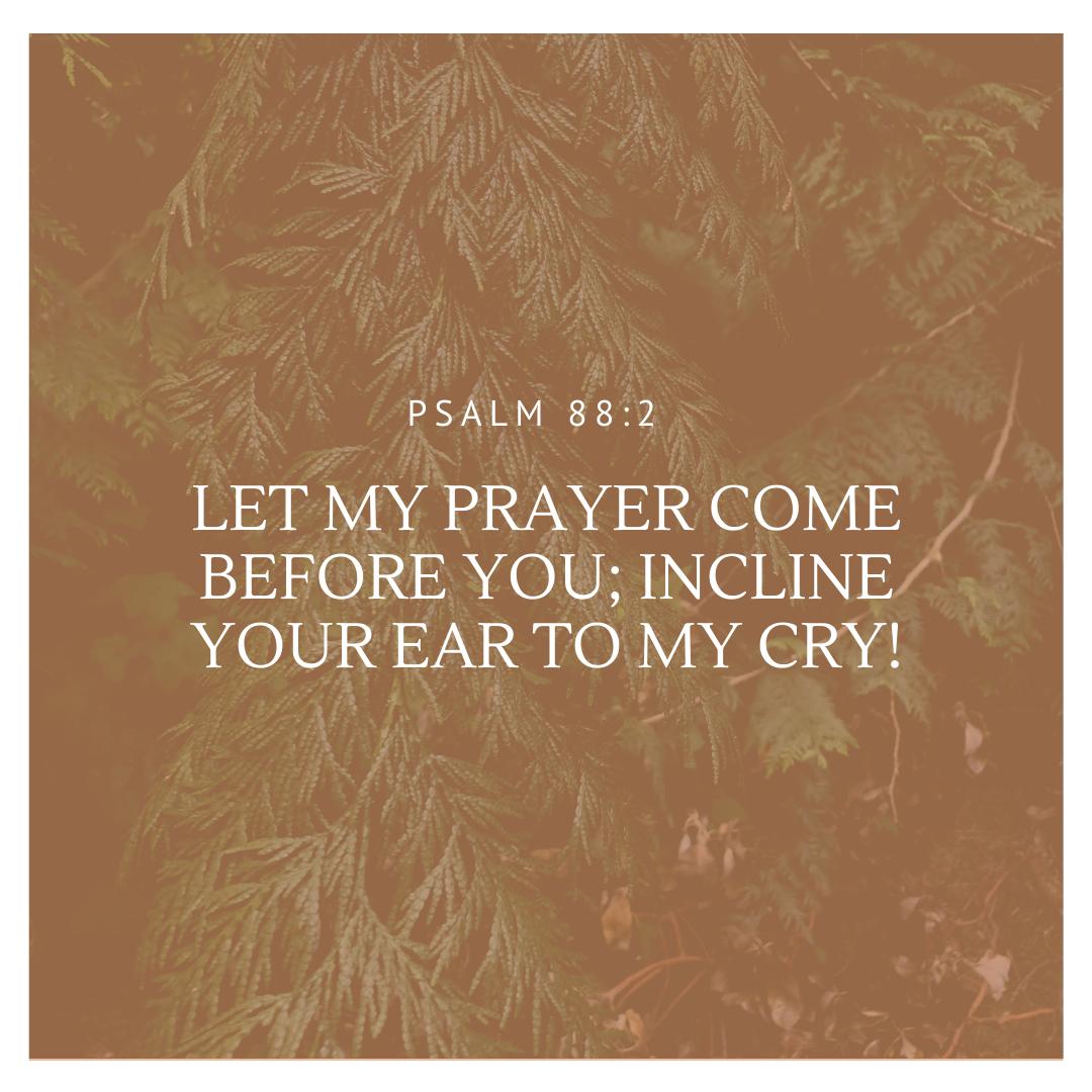 Psalm 88:2