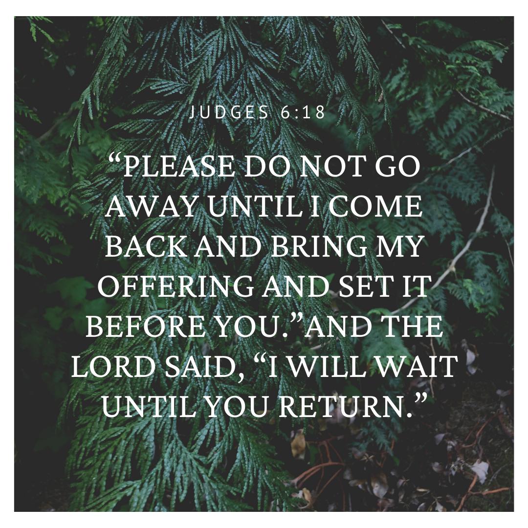Judges 6:18
